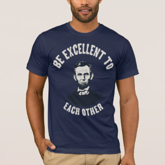 T-shirt Lincoln - soyez excellent