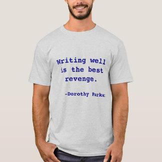 T-shirt L'inscription bien est la meilleure vengeance
