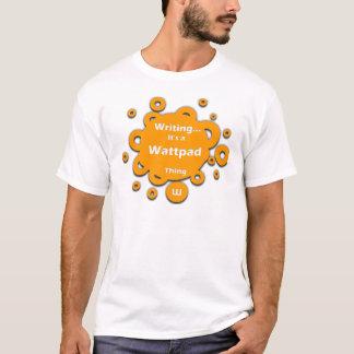 T-shirt L'inscription… de lui est une chose de Wattpad