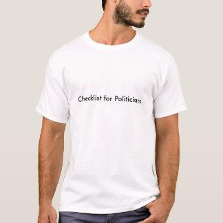 T-shirt Liste de contrôle pour des politiciens