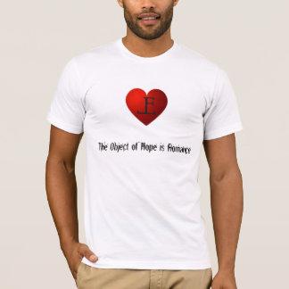 T-shirt L'objet de l'espoir est Romance