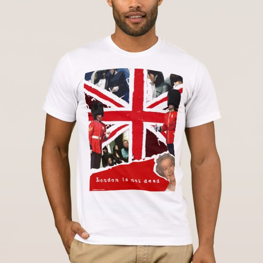 T-shirt London is not dead