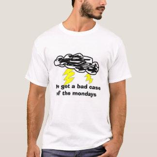 T-shirt lundi, j'ai un mauvais cas du lundi