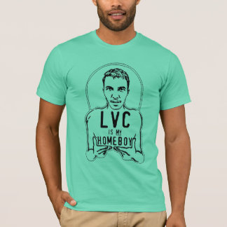 "T-shirt ""LVC est la pièce en t de mes hommes de Homeboy"""