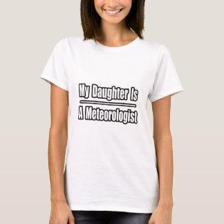 T-shirt Ma fille est une météorologiste