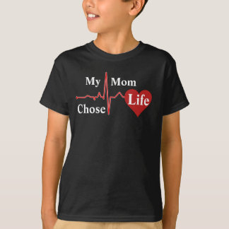 T-shirt Ma maman a choisi la vie