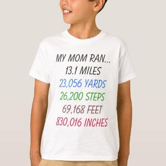 T-shirt Ma maman a couru 13,1 milles