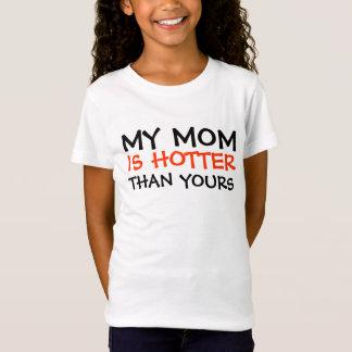 T-Shirt MA MAMAN, EST PLUS CHAUDE, QUE LE VÔTRE