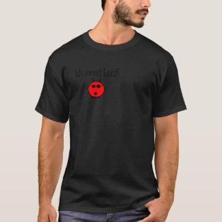 T-shirt Ma vitesse douce de seigneur
