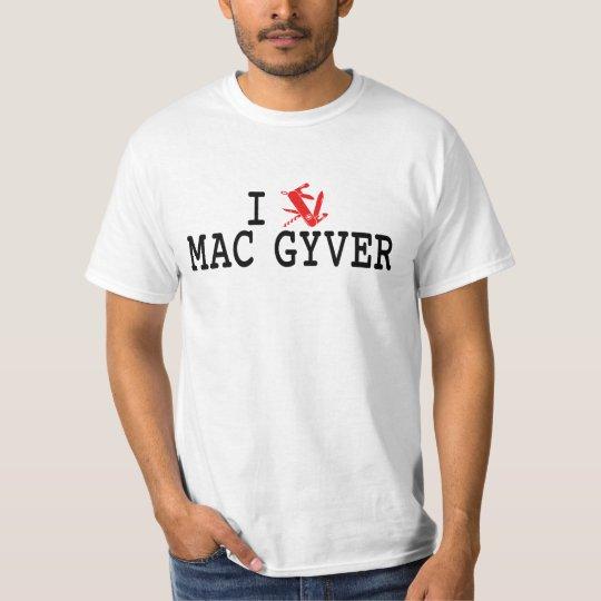 T-shirt Mac Gyver... i love