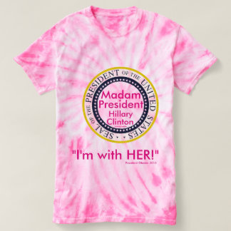 T-shirt Madame le Président Hillary Clinton je suis AVEC