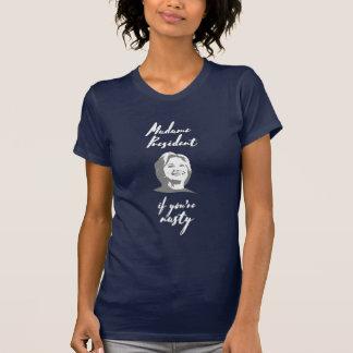 T-shirt Madame le président si vous êtes pièce en t