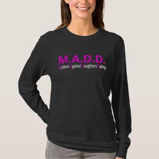 T-shirt MADD - Mères contre dater de filles