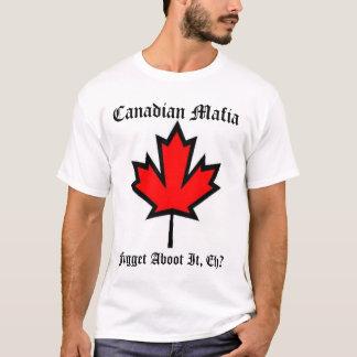 T-shirt Mafia canadienne II