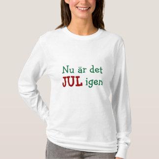 T-shirt Maintenant c'est amusement suédois de vacances de