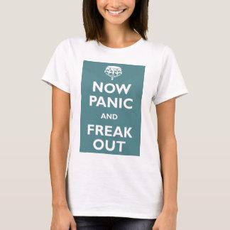 T-shirt Maintenant la panique et Freak
