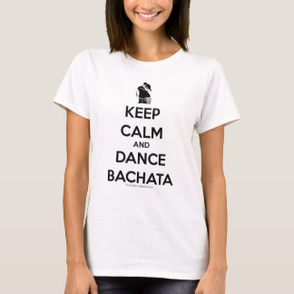T-shirt Maintenez calme et danse Bachata