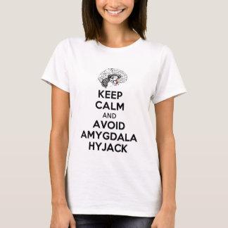T-shirt Maintenez calme et évitez le hyjack d'amygdale