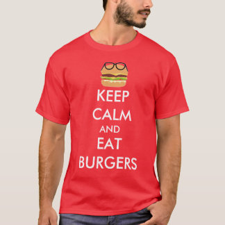 T-shirt Maintenez calme et mangez les hamburgers