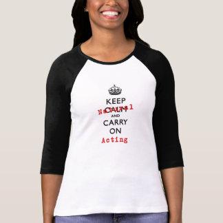 T-shirt Maintenez naturel et continuez l'action