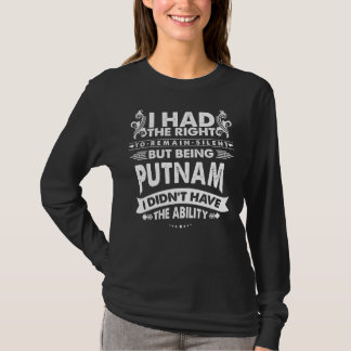 T-shirt Mais étant PUTNAM je n'ai pas eu la capacité
