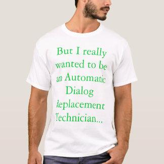 T-shirt Mais j'ai vraiment voulu !