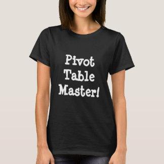 T-shirt Maître de Tableau de pivot !
