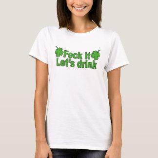 T-shirt MAJORITÉ il (les Irlandais jurent le mot) nous a
