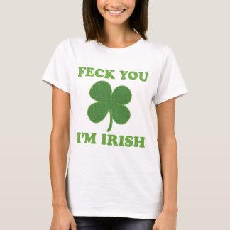 T-shirt Majorité vous Irlandais Im
