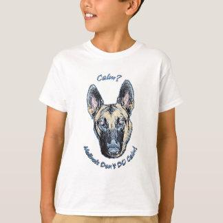 T-shirt Malinois calme ne font pas le calme