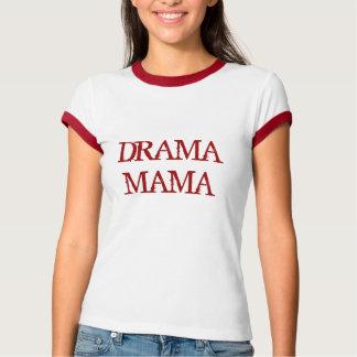 T-SHIRT MAMAN DE DRAME