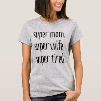 T-shirt Maman superbe. Épouse superbe. Fatigué superbe