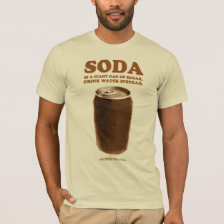 T-shirt Mangez différent : Ne buvez pas la soude