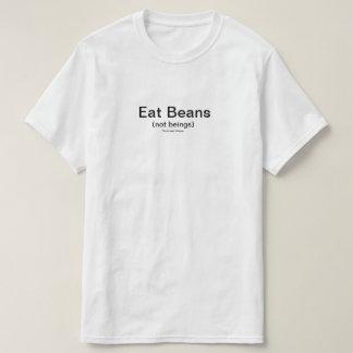 T-shirt Mangez les haricots (pas êtres).