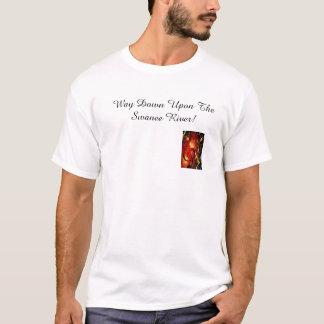 T-shirt Manière vers le bas sur la rivière de Swanee !