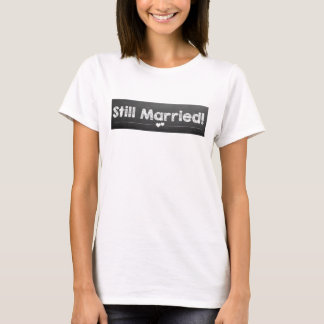 T-shirt Marié toujours !