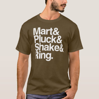 T-shirt Mart&Pluck&Shake&Ring. (obscurité)