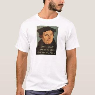 T-shirt Martin Luther ici je tiens la citation