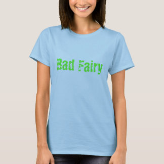 T-shirt Mauvaise fée