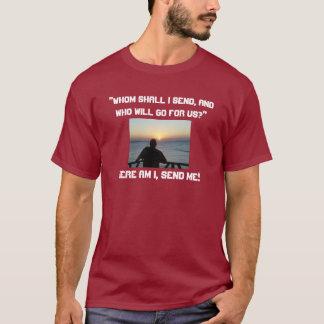 T-shirt Me voici, m'envoie !
