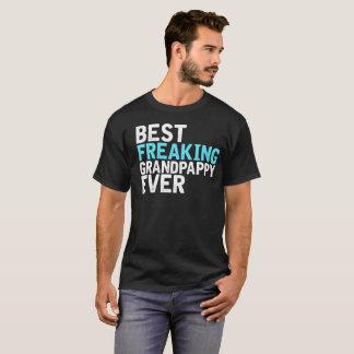 T-shirt Meilleur Grandpappy Freaking jamais