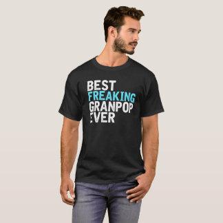 T-shirt Meilleur Granpop Freaking jamais
