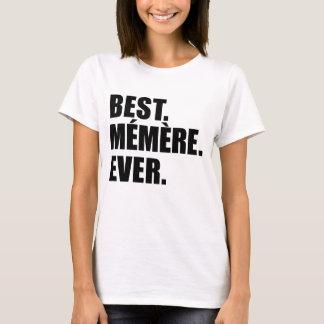 T-shirt Meilleur Memere jamais