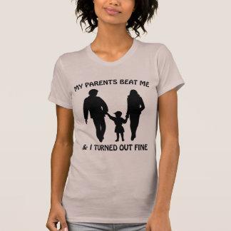 T-shirt Mes parents m'ont battu et je me suis avéré très