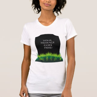 T-shirt Message de pierre tombale - personnaliser