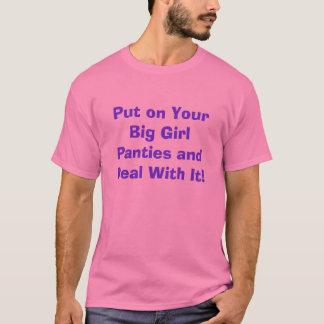T-shirt Mettez dessus vos grandes culottes de fille et