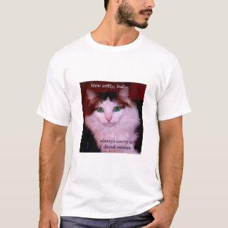T-shirt Miaulez doucement, mais portez toujours une souris