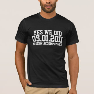 T-shirt Mission d'Osama accomplie