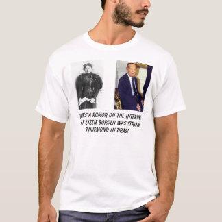 T-shirt misslizzieborden, Strom Thurmond, il y a un rhum…