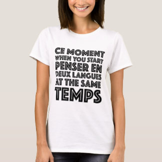 """T-shirt """"Moment de la CE où vous mettez en marche"""" le"""
